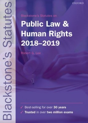 Blackstone's Statutes on Public Law & Human Rights 2018-19 (28ed)