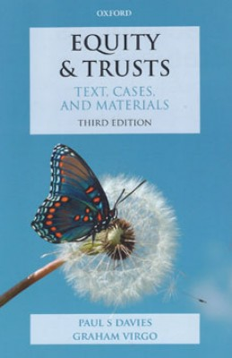 Equity & Trusts: Text, Cases, and Materials (3ed)