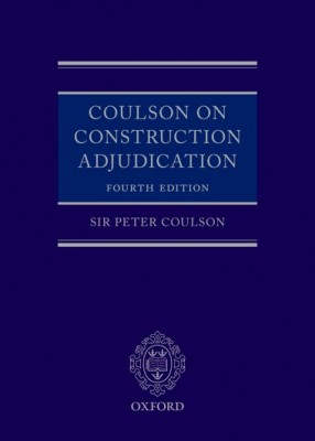 Coulson on Construction Adjudication (4ed)