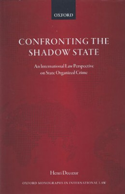 Confronting the Shadow State: An International Law Perspective on State Organized Crime