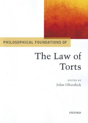 Philosophical Foundations of the Law of Torts (pb)