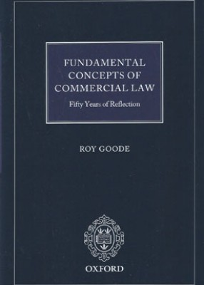 Fundamental Concepts of Commercial Law: 50 Years of Reflection
