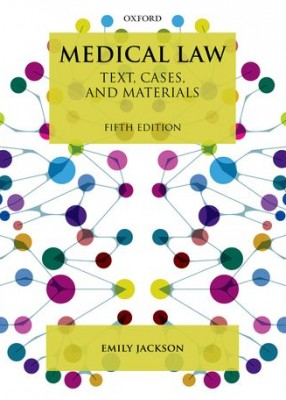 Medical Law: Texts, Cases and Materials (5ed)