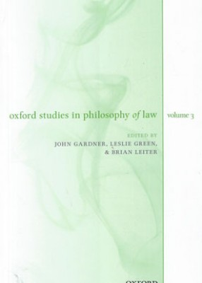 Oxford Studies in Philosophy of Law: Volume 3