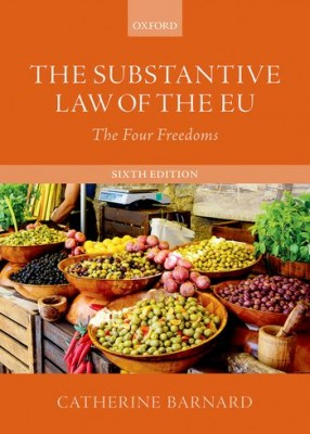 The Substantive Law of the EU: The Four Freedoms (6ed)