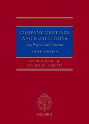 Company Meetings and Resolutions Law Practice and Procedure (3ed)