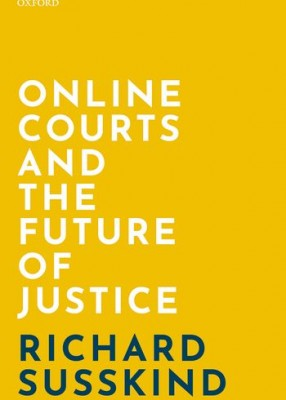Online Courts and the Future of Justice