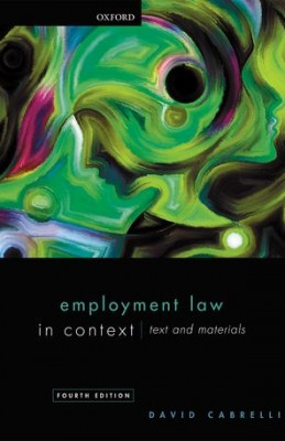 Employment Law in Context: Text and Materials (4ed)
