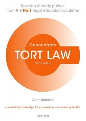 Concentrate: Tort Law Law Revision and Study Guide 5ed