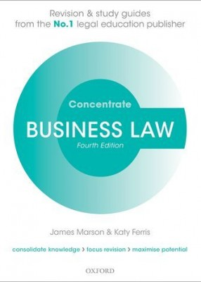 Concentrate: Business Law  Law Revision and Study Guide (4ed)