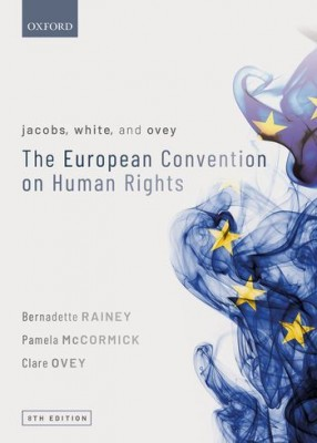 Jacobs, White & Ovey: European Convention on Human Rights (8ed)