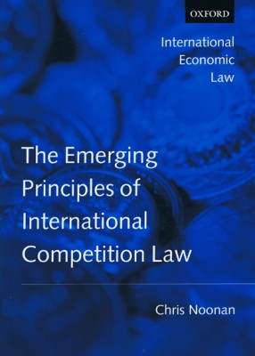 Emerging Principles International Competition Law