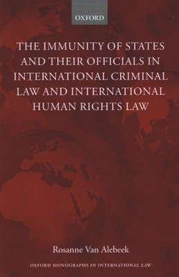 Immunities of States and their Officials in  International Criminal Law