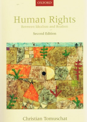 Human Rights: Between Idealism & Realism (2ed)