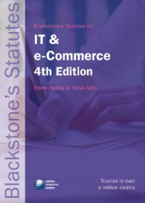 Blackstone's Statutes on IT & e-Commerce (4ed)