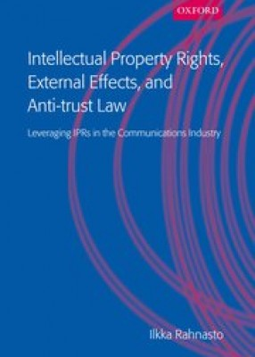 Intellectual Property Rights, External Effects & Antitrust Law