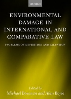 Environmental Damage in International & Comparative Law