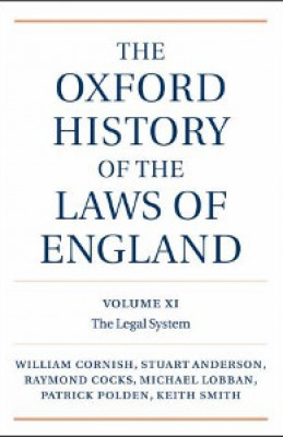 Oxford History of the Laws of England, Volumes XI, XII, and XIII: 1820-1914