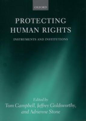 Protecting Human Rights: Instruments & Institutions