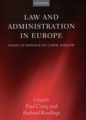 Law & Administration in Europe: Essays in Honour of Carol Harlow