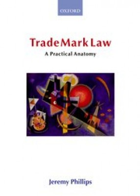 Trade Mark Law: Practical Anatomy