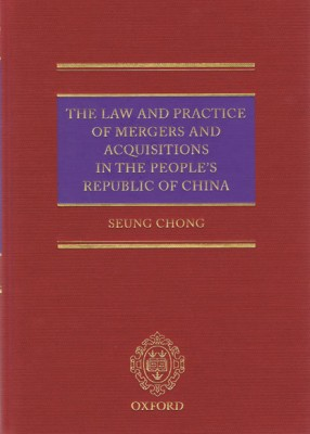 Law and Practice of Mergers and Acquisitions in the People's Republic of China