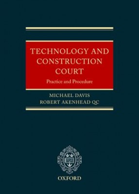 Practice and Procedure of the Technology and Construction Court