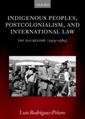 Indigenous Peoples Postcolonialism & International Law