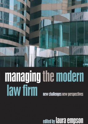 Managing the Modern Law Firm: New Challenges