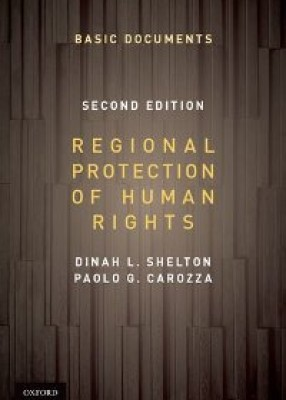 Regional Protection of Human Rights: Documentary Supplement 2ed
