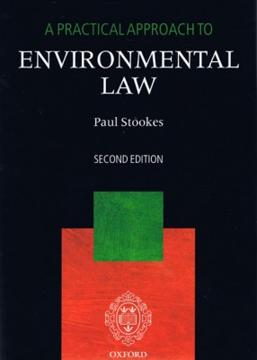 A Practical Approach to Environmental Law (2ed)