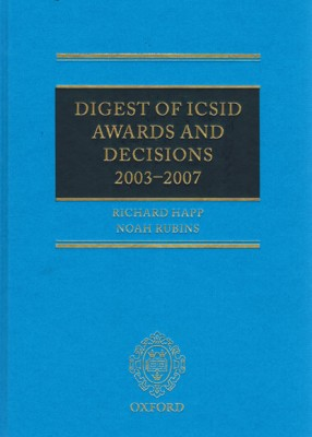 Digest of ICSID Awards and Decisions: 2003-2007