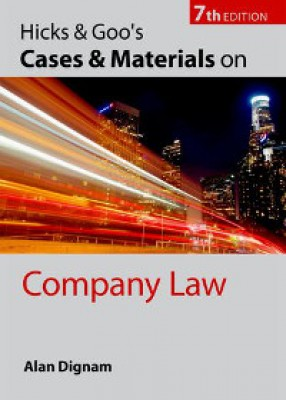 Hick's & Goo's Cases and Materials on Company Law (7ed)