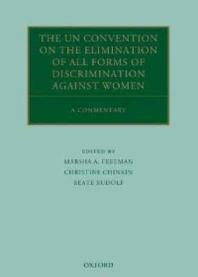 UN Convention on the Elimination of all forms of Discrimination Against Women: A Commentary
