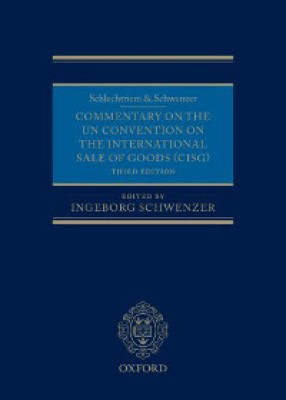Commentary on the UN Convention on International Sale of Goods (CISG) (3ed)