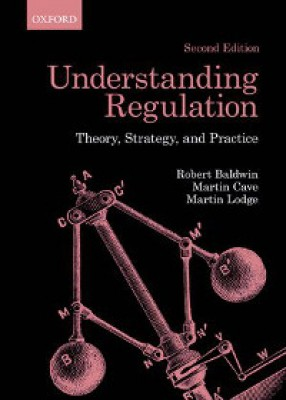 Understanding Regulation Theory, Strategy, & Practice (2ed)