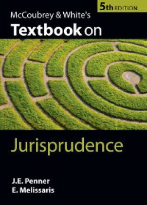 McCoubrey and White's Textbook on Jurisprudence (5ed)