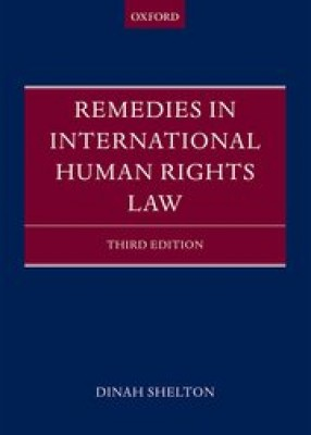 Remedies in International Human Rights Law (3ed)