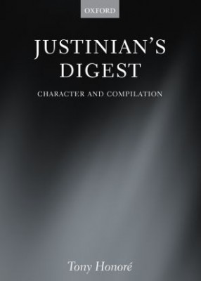 Justinian's Digest: Character and Compilation