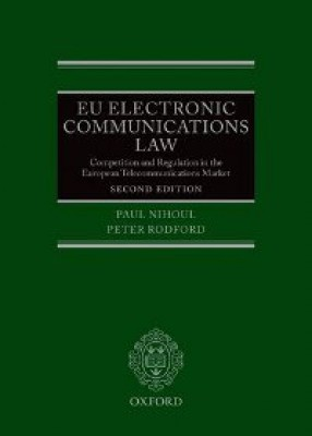 EU Electronic Communications Law: Competition & Regulation in the European Telecommunications Market (2ed)