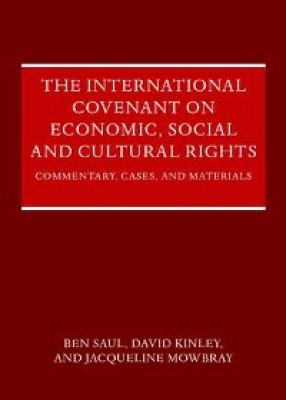International Covenant on Economic, Social and Cultural Rights: Commentary, Cases and Materials