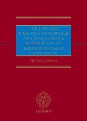 Law and Practice of Mergers and Acquisitions in the People's Republic of China (2ed)