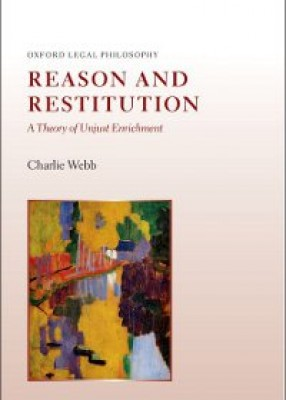 Reason and Restitution: A Theory of Unjust Enrichment