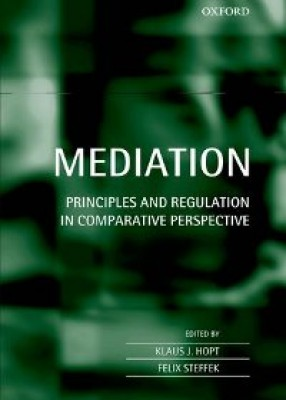 Mediation: Principles and Regulation in Comparative Perspective