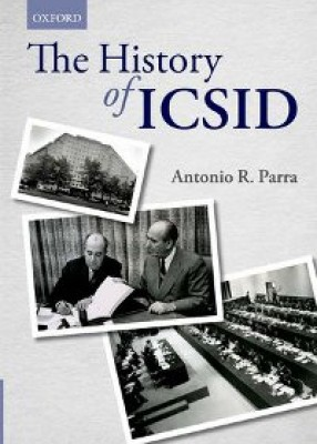 History of ICSID (International Centre for Settlement of Investment Disputes