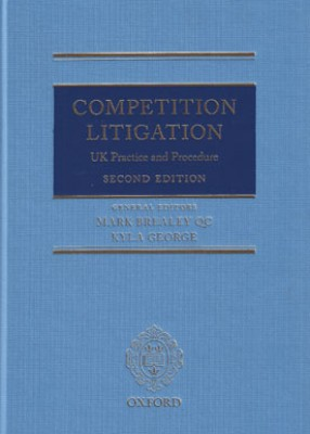 Competition Litigation: UK Practice & Procedure (2ed)