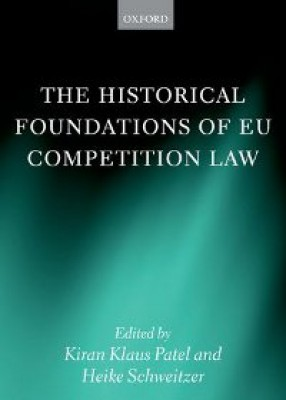 Historical Foundations of EU Competition Law