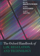Oxford Handbook of Law, Regulation and Technology