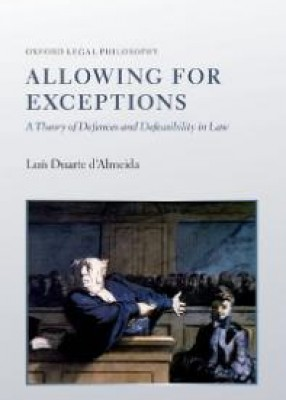 Allowing for Exceptions: A Theory of Defences and Defeasability in Law