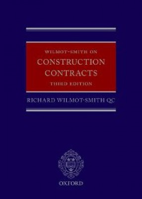 Wilmot-Smith on Construction Contracts (3ed)